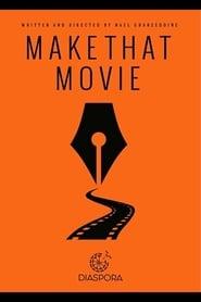 Make That Movie