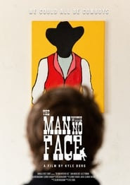 The Man with No Face [2020]
