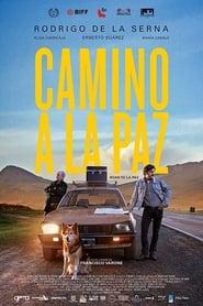 Voir Camino a La Paz en streaming complet gratuit | film streaming, StreamizSeries.com