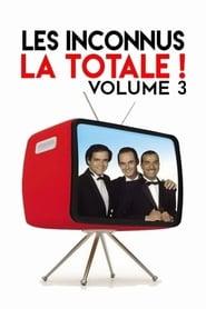 Les Inconnus - La totale ! Vol. 3 2017