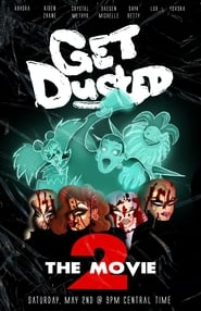 Get Dusted The Movie 2