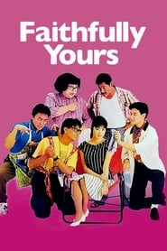 Faithfully Yours (1988)