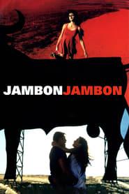 Regarder Jambon, Jambon