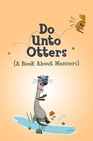 Imagen Do Unto Otters: A Book About Manners