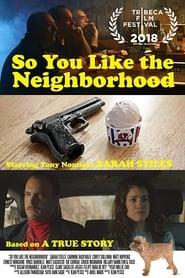 So You Like the Neighborhood (2018) Zalukaj Online