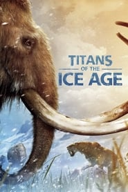 Poster Titans of the Ice Age 2013