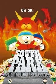 South Park: Maior, Melhor e Sem Cortes