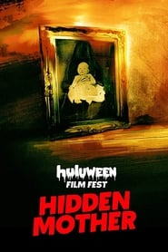 Hidden Mother [2019]
