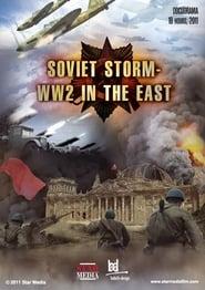 مسلسل Soviet Storm: WW2 in the East مترجم