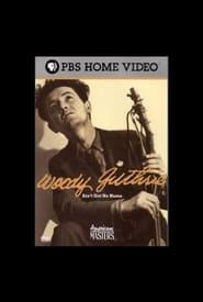 Woody Guthrie: Ain't Got No Home (2006) Zalukaj Online Cały Film Lektor PL CDA