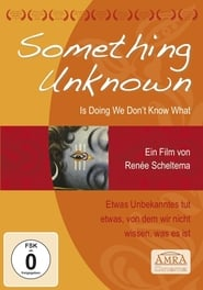 Something Unknown Is Doing We Don't Know What (2009)