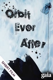 Orbit Ever After 2013