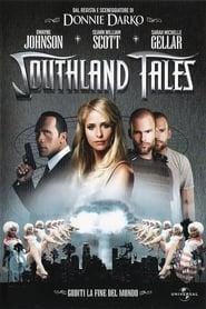 Southland Tales - Così finisce il mondo 2007
