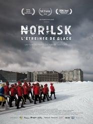 Regardez Norilsk, L'étreinte de glace Online HD Française (2018)