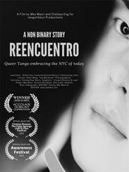 A Non Binary Story: Reencuentro (2020)