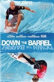 Down the Barrel 2007