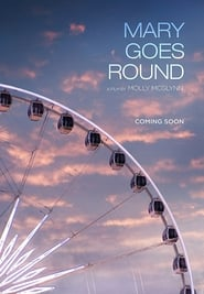 Mary Goes Round (2017)