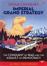 Noam Chomsky: Imperial Grand Strategy