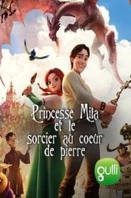 Princesse Mila et le sorcier au cœur de pierre