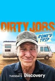 Dirty Jobs: Rowe'd Trip saison 1