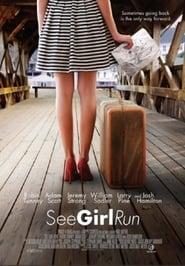 Poster See Girl Run 2013