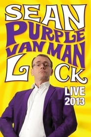Sean Lock: Purple Van Man (2013)