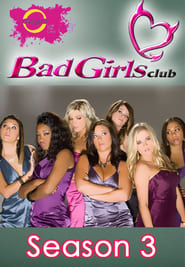 Bad Girls Club Season 3