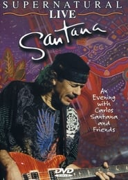 A Supernatural Evening with Carlos Santana