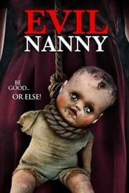 Poster Evil Nanny 2016