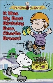 It Was My Best Birthday Ever, Charlie Brown! 1997