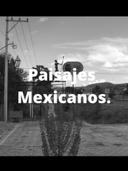 Paisajes Mexicanos