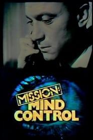 Mission Mind Control 1979