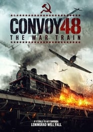 Convoy 48 – The War Train