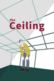 The Ceiling (2018)