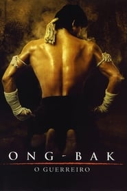 Ong-Bak: Guerreiro Sagrado Torrent (2003)