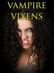 مشاهدة فيلم Vampire Vixens مترجم