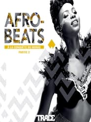 Afrobeats: From Nigeria to the World (2017)