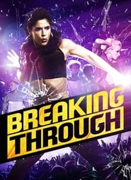 Breaking Through (2015) Hindi Dubbed