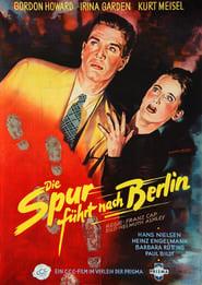 Die Spur führt nach Berlin 1952