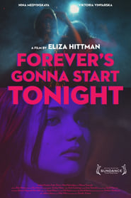 Poster for Forever's Gonna Start Tonight