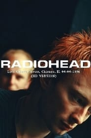 Radiohead - Live at the Chicago Metro 1996