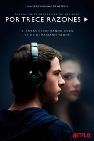 Por 13 Razones / 13 Reasons Why