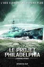 Le Projet Philadelphia – L'expérience interdite