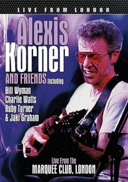 Alexis Korner and Friends: In Concert 1983