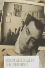 Um olhar sobre a cegueira de Nelson Rodrigues movie