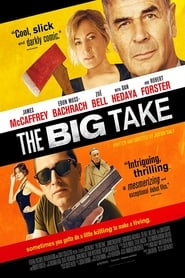 The Big Take Película DVDrip Latino [Mega] [Online]