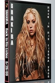 Shakira - Rock in Rio in Lisboa (2006)