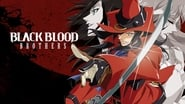 Black Blood Brothers en streaming