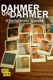 Dahmer On Dahmer: A Serial Killer Speaks (2017)
