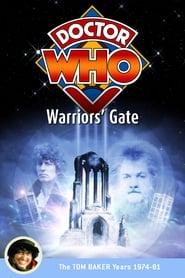 Regarder Doctor Who: Warriors' Gate